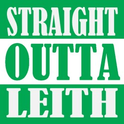 Straight Outta Leith from tshirtfire.com